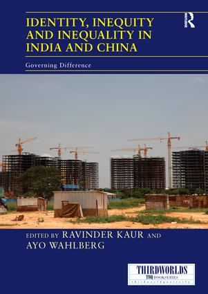 Identity, Inequity and Inequality in India and China: Governing Difference book cover