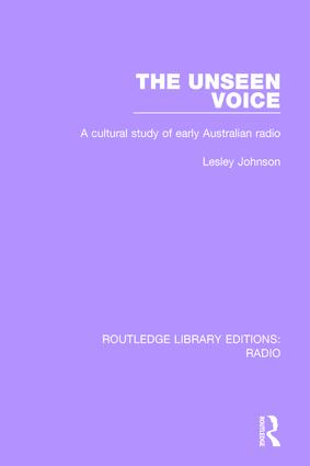 The Unseen Voice: A Cultural Study of Early Australian Radio book cover