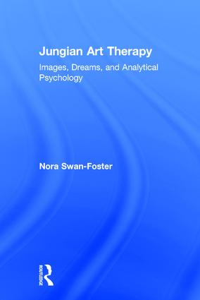 Jungian Art Therapy: Images, Dreams, and Analytical Psychology book cover