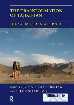 The Transformation of Tajikistan: The Sources of Statehood book cover