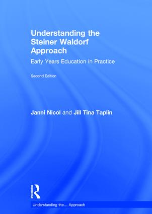 Understanding the Steiner Waldorf Approach: Early Years Education in Practice book cover