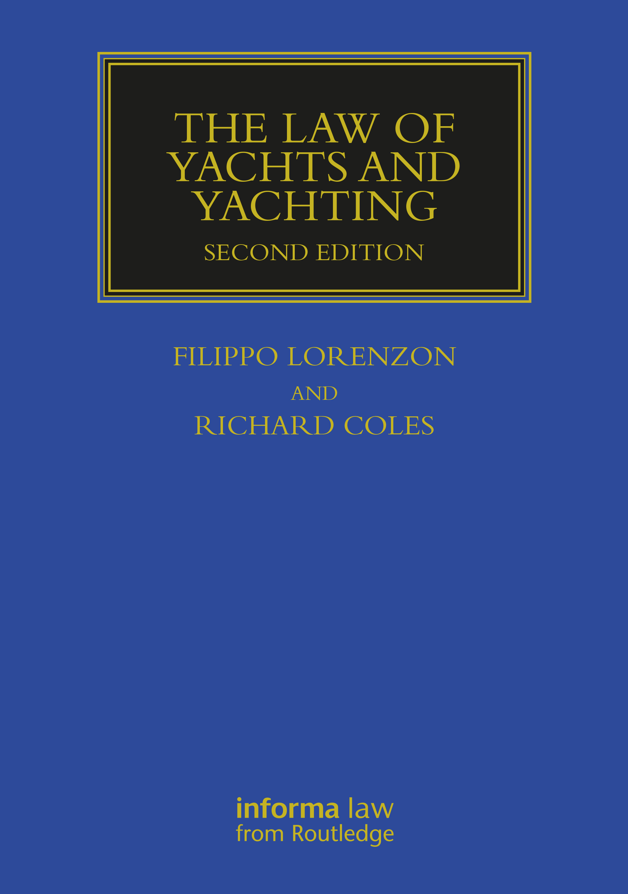 The Law of Yachts & Yachting book cover