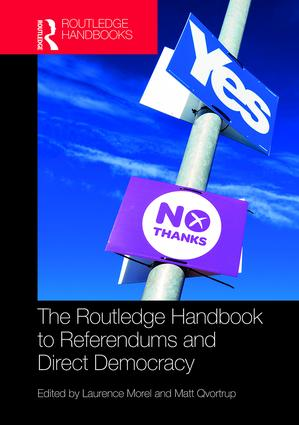 The Routledge Handbook to Referendums and Direct Democracy: 1st Edition (Paperback) book cover
