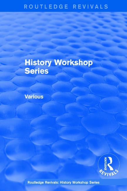 Routledge Revivals: History Workshop Series book cover