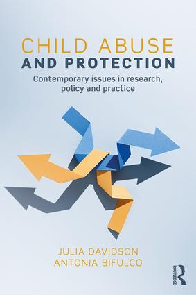 Child Abuse and Protection: Contemporary issues in research, policy and practice book cover