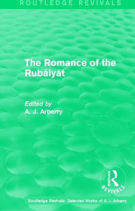 Routledge Revivals: The Romance of the Rubáiyát (1959)