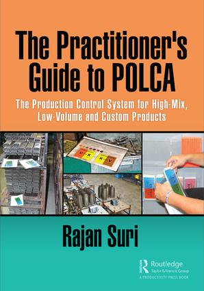 The Practitioner's Guide to POLCA: The Production Control System for High-Mix, Low-Volume and Custom Products, 1st Edition (Hardback) book cover