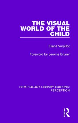The Visual World of the Child: 1st Edition (Paperback) book cover