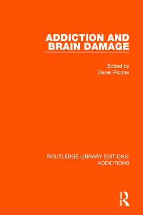 Addiction and Brain Damage book cover