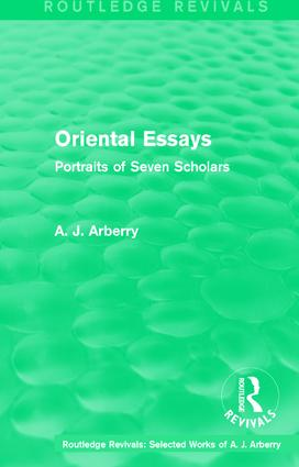 Routledge Revivals: Oriental Essays (1960): Portraits of Seven Scholars book cover