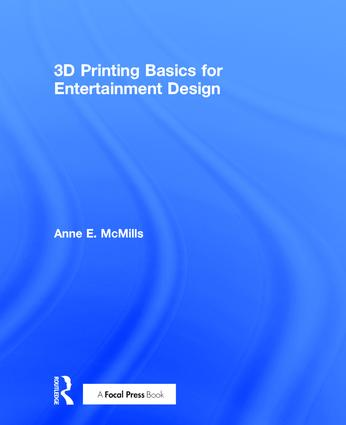3D Printing Basics for Entertainment Design book cover