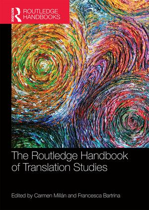 The Routledge Handbook of Translation Studies: 1st Edition (Paperback) book cover