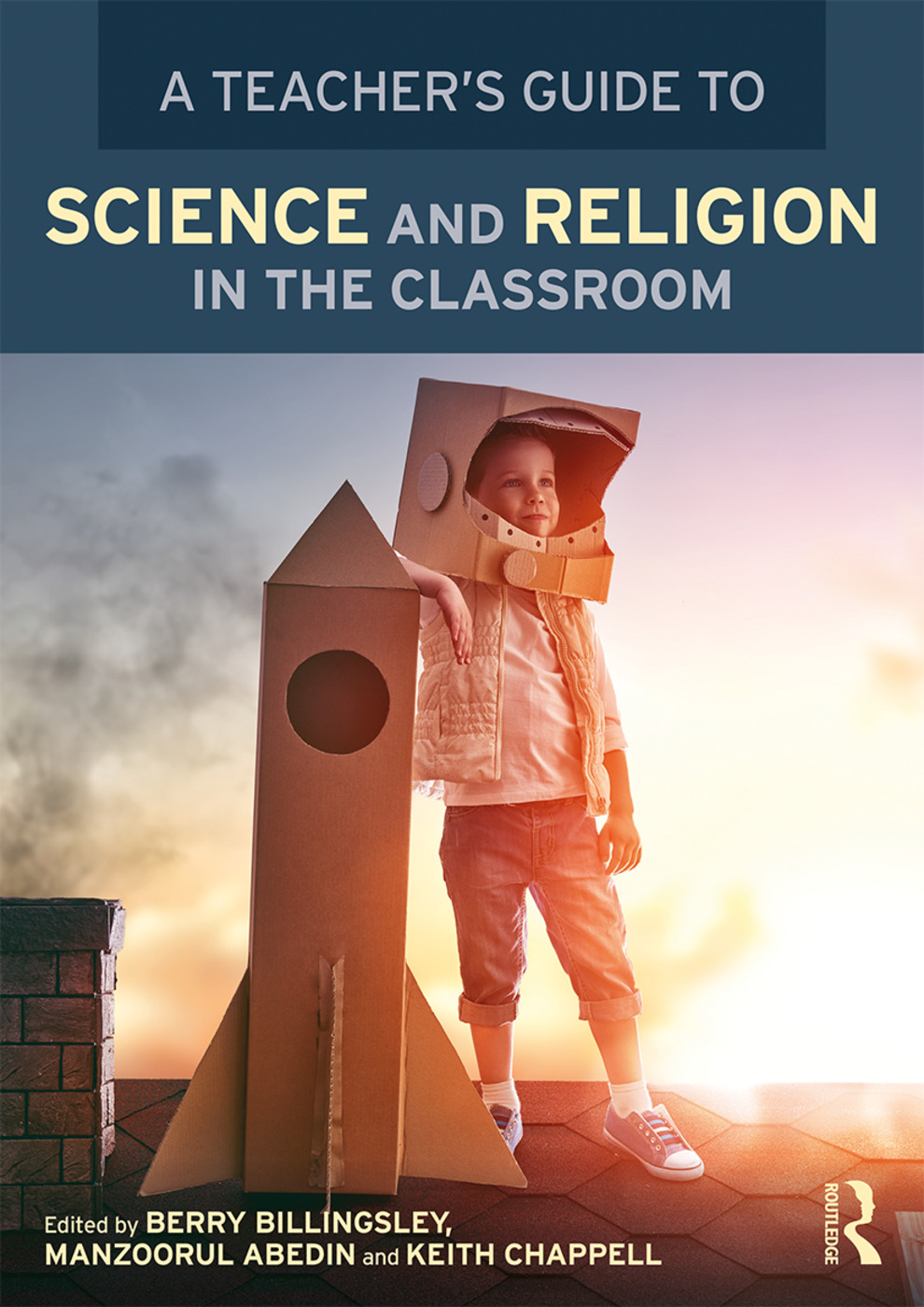 A Teacher's Guide to Science and Religion in the Classroom (Paperback) book cover