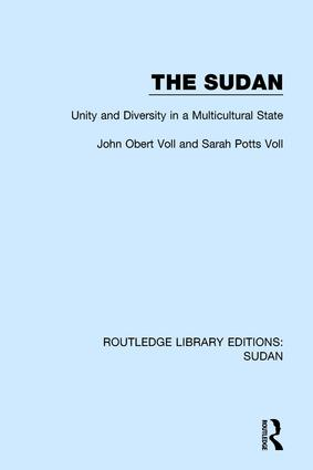 The Sudan: Unity and Diversity in a Multicultural State, 1st Edition (Hardback) book cover
