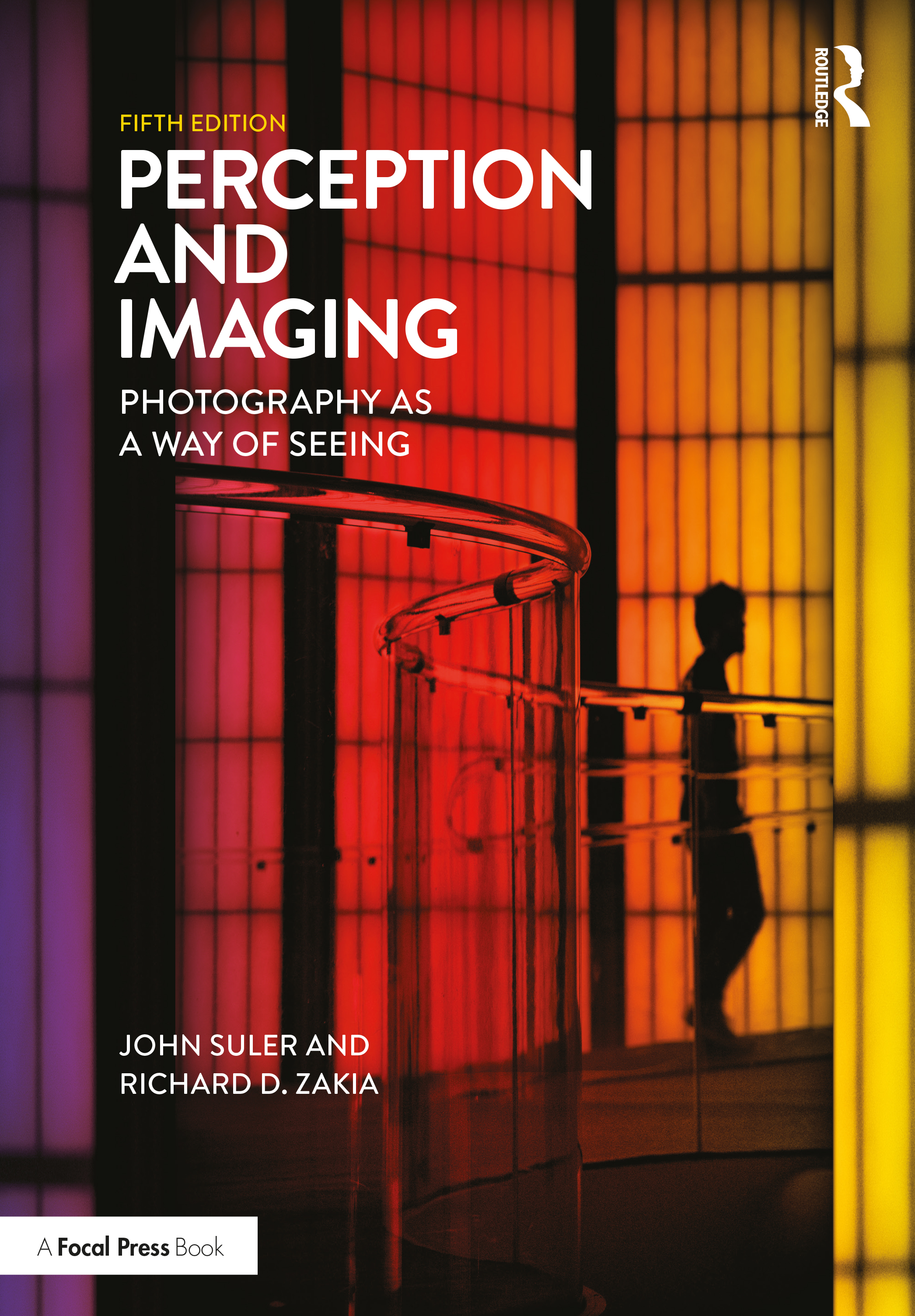 Perception and Imaging: Photography as a Way of Seeing, 5th Edition (Paperback) book cover