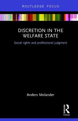 Discretion in the Welfare State: Social Rights and Professional Judgment, 1st Edition (Hardback) book cover