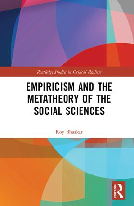 Empiricism and the Metatheory of the Social Sciences book cover