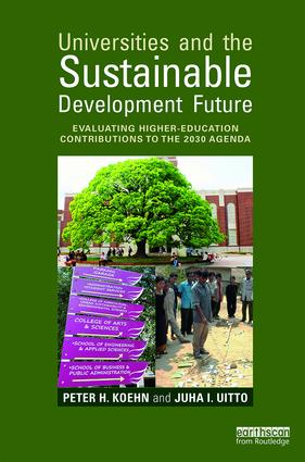Universities and the Sustainable Development Future: Evaluating Higher-Education Contributions to the 2030 Agenda (Paperback) book cover