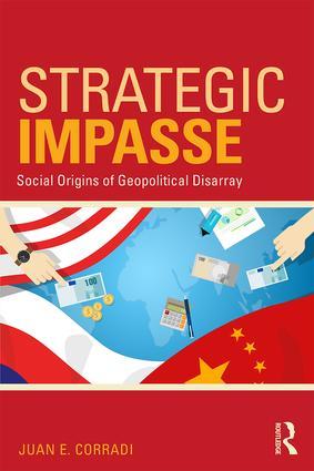 Strategic Impasse: Social Origins of Geopolitical Disarray book cover