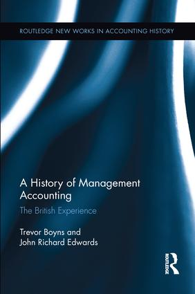 A History of Management Accounting: The British Experience, 1st Edition (Paperback) book cover