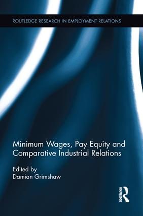 Minimum Wages, Pay Equity, and Comparative Industrial Relations (e-Book) book cover