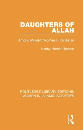 Daughters of Allah: Among Moslem Women in Kurdistan, 1st Edition (Paperback) book cover