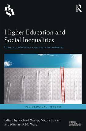 Higher Education and Social Inequalities: University Admissions, Experiences, and Outcomes (Hardback) book cover