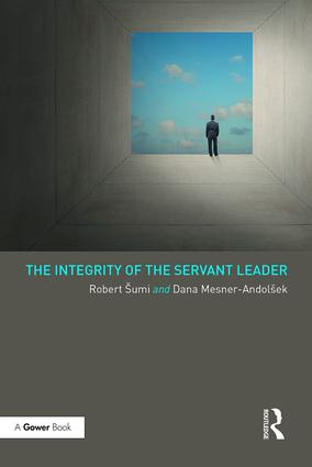 The Integrity of the Servant Leader book cover