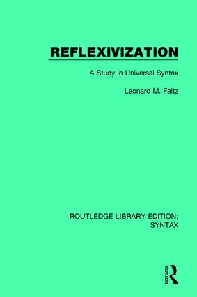 Reflexivization: A Study in Universal Syntax, 1st Edition (Paperback) book cover