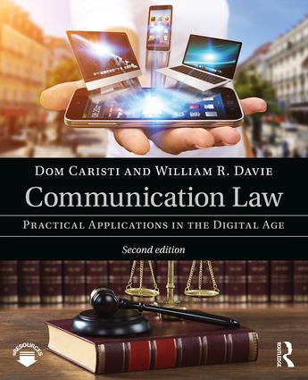 Communication Law: Practical Applications in the Digital Age book cover