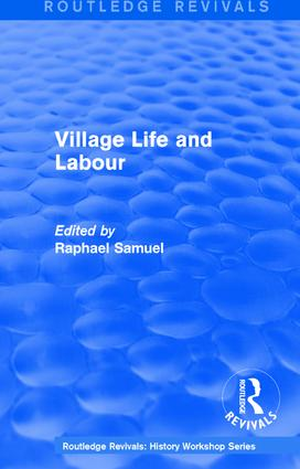 Routledge Revivals: Village Life and Labour (1975): 1st Edition (Hardback) book cover