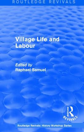Routledge Revivals: Village Life and Labour (1975)