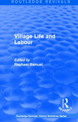 Routledge Revivals: Village Life and Labour (1975): 1st Edition (Paperback) book cover