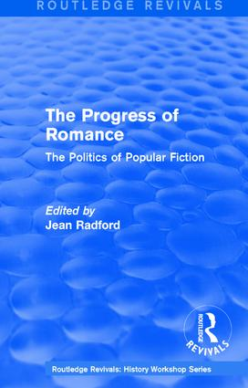 Routledge Revivals: The Progress of Romance (1986): The Politics of Popular Fiction book cover