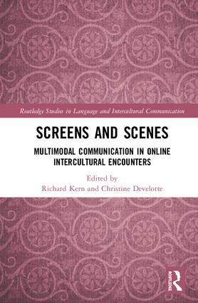 Screens and Scenes: Multimodal Communication in Online Intercultural Encounters book cover