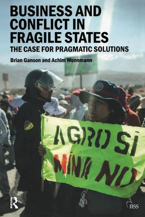 Business and Conflict in Fragile States: The Case for Pragmatic Solutions, 1st Edition (Paperback) book cover