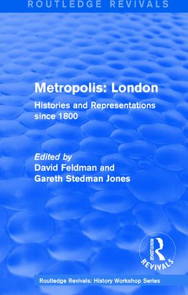 Routledge Revivals: Metropolis London (1989): Histories and Representations since 1800, 1st Edition (Hardback) book cover