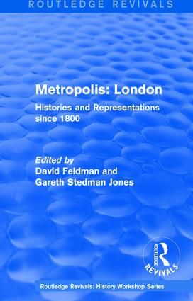 Routledge Revivals: Metropolis London (1989): Histories and Representations since 1800, 1st Edition (Paperback) book cover