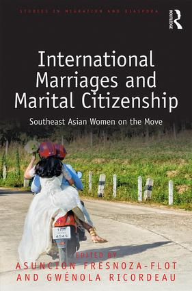 International Marriages and Marital Citizenship: Southeast Asian Women on the Move (Hardback) book cover