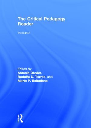 The Critical Pedagogy Reader: 3rd Edition (Hardback) book cover