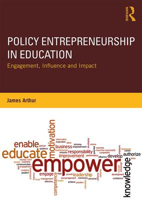Policy Entrepreneurship in Education: Engagement, Influence and Impact, 1st Edition (Paperback) book cover