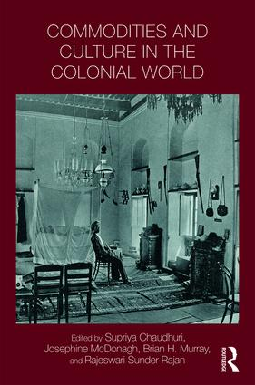 Commodities and Culture in the Colonial World book cover