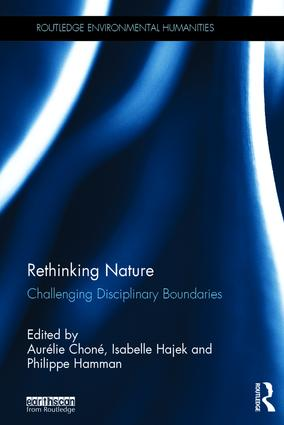 Rethinking Nature: Challenging Disciplinary Boundaries book cover