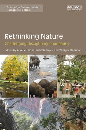 Rethinking Nature: Challenging Disciplinary Boundaries (Paperback) book cover