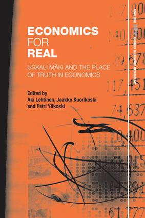 Economics for Real: Uskali Mäki and the Place of Truth in Economics book cover