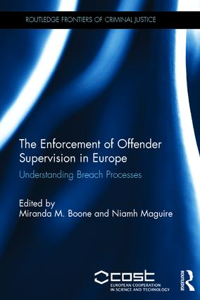 The Enforcement of Offender Supervision in Europe: Understanding Breach Processes book cover
