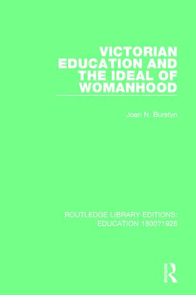 Victorian Education and the Ideal of Womanhood book cover