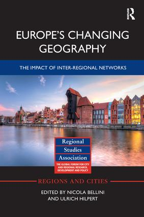 Europe's Changing Geography: The Impact of Inter-regional Networks book cover