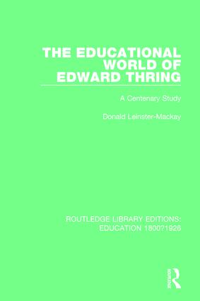The Educational World of Edward Thring: A Centenary Study book cover
