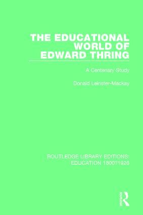The Educational World of Edward Thring: A Centenary Study, 1st Edition (Paperback) book cover